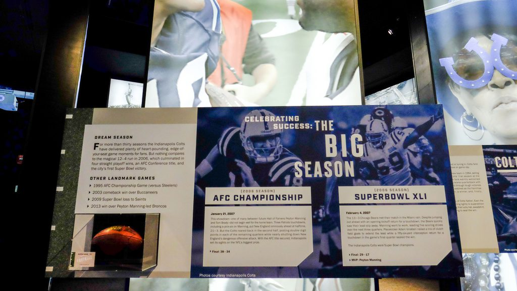 ''Indianapolis Colts: The Exhibit,'' at the Indiana History Center, is a celebratory view of the team and its impact on Indianapolis.